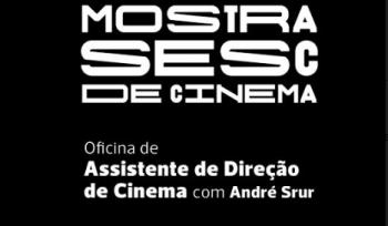 Oficina de Assistente de Direção de Cinema com André Srur