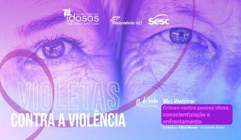 Crimes contra pessoa idosa – Conscientização e enfrentamento
